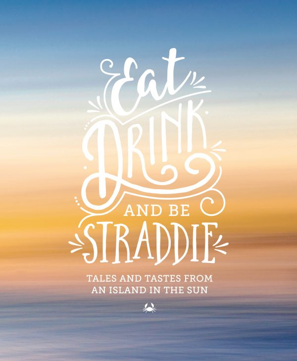 Eat, Drink and Be Straddie ebook | North Stradbroke Island |Stradbroke Island Photography